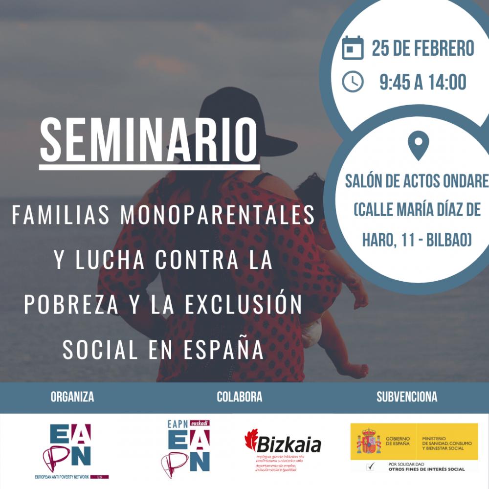 """Bilbao_25/02/2020_Seminario: """"Familias Monoparentales y lucha contra la Pobreza y la Exclusión Social en España"""""""