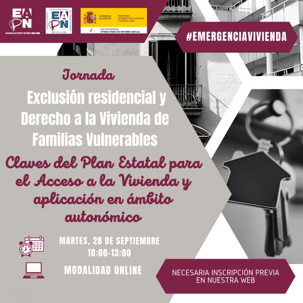"""28/09/2021_Jornada: """"Exclusión residencial y Derecho a la Vivienda de Familias Vulnerables. Claves del Plan Estatal para el Acceso a la Vivienda y aplicación en ámbito autonómico"""""""